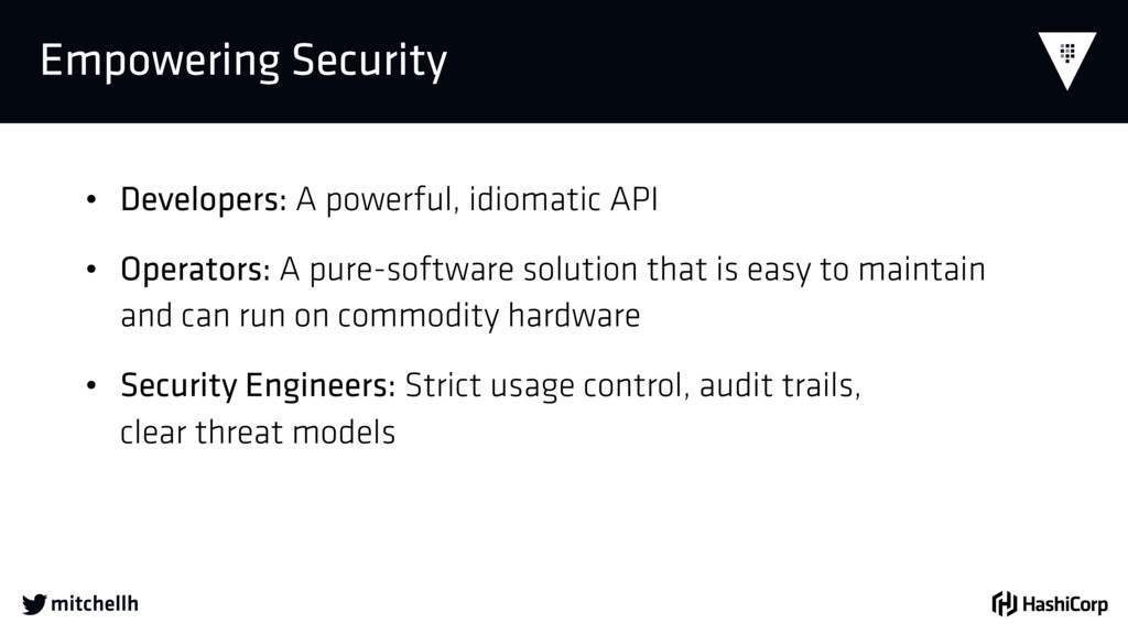  Empowering Security • Developers: A powerful,...