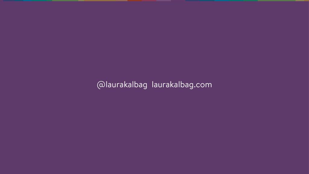 @laurakalbag laurakalbag.com