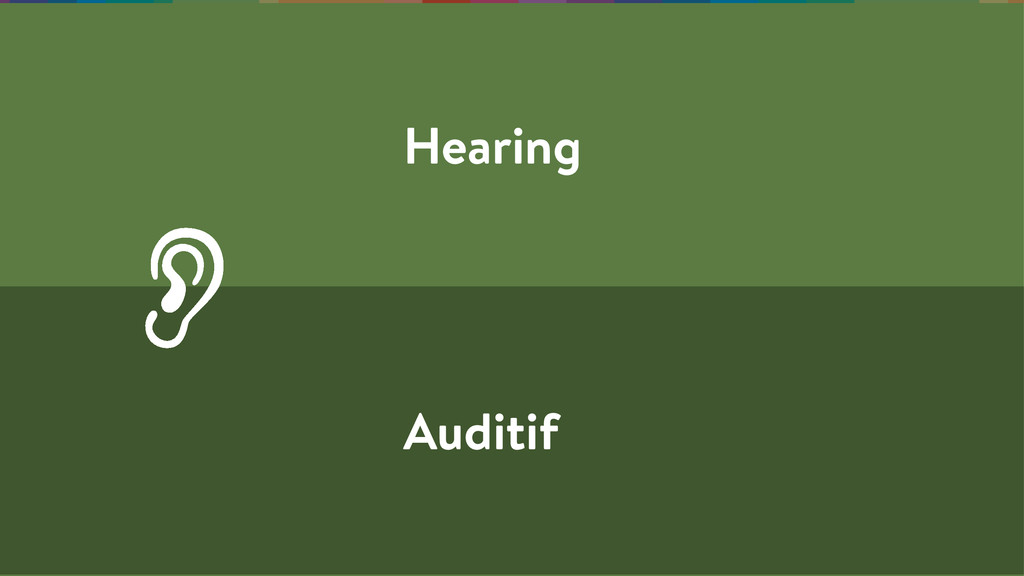 Hearing Auditif