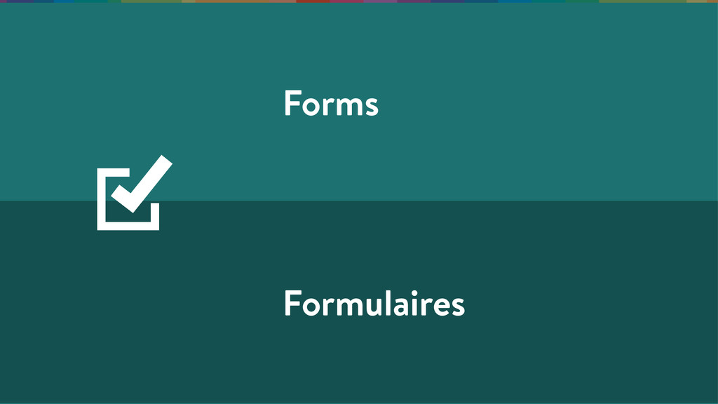 Forms Formulaires