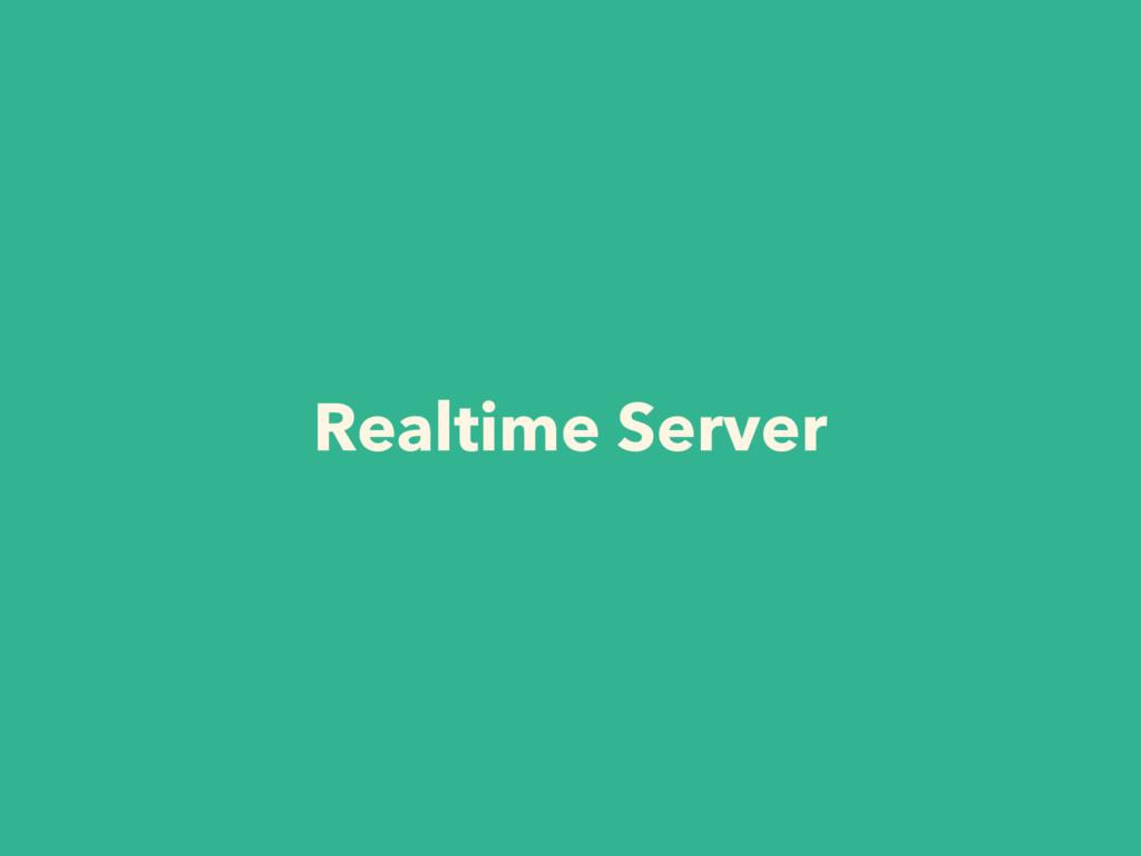 Realtime Server