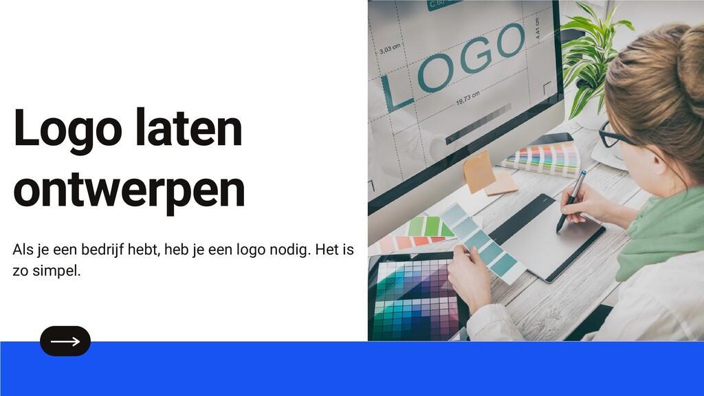 Logo laten ontwerpen Als je een bedrijf hebt, h...