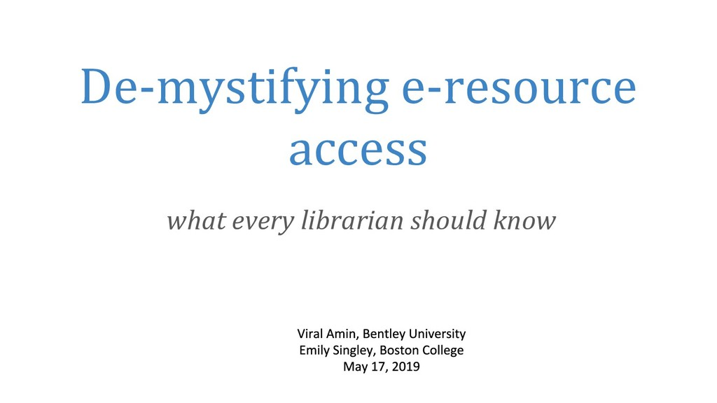 De-mystifying e-resource access what every libr...