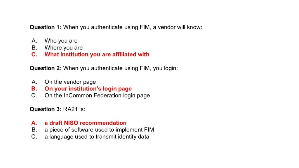 Question 1: When you authenticate using FIM, a ...