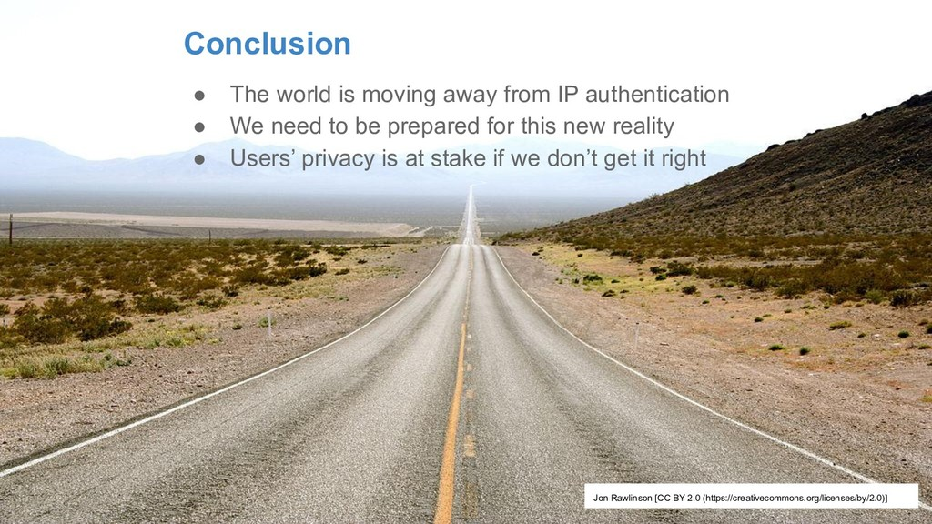 Conclusion ● The world is moving away from IP a...