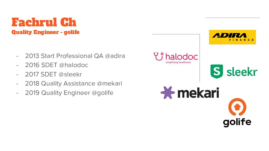 Fachrul Ch Quality Engineer - golife - 2013 Sta...