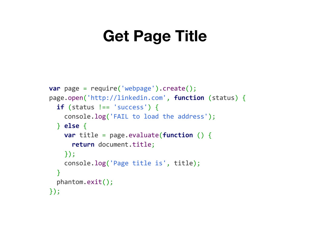 Get Page Title var page = require('webpage').cr...
