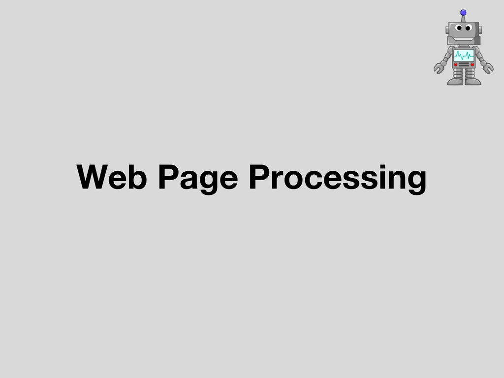 Web Page Processing