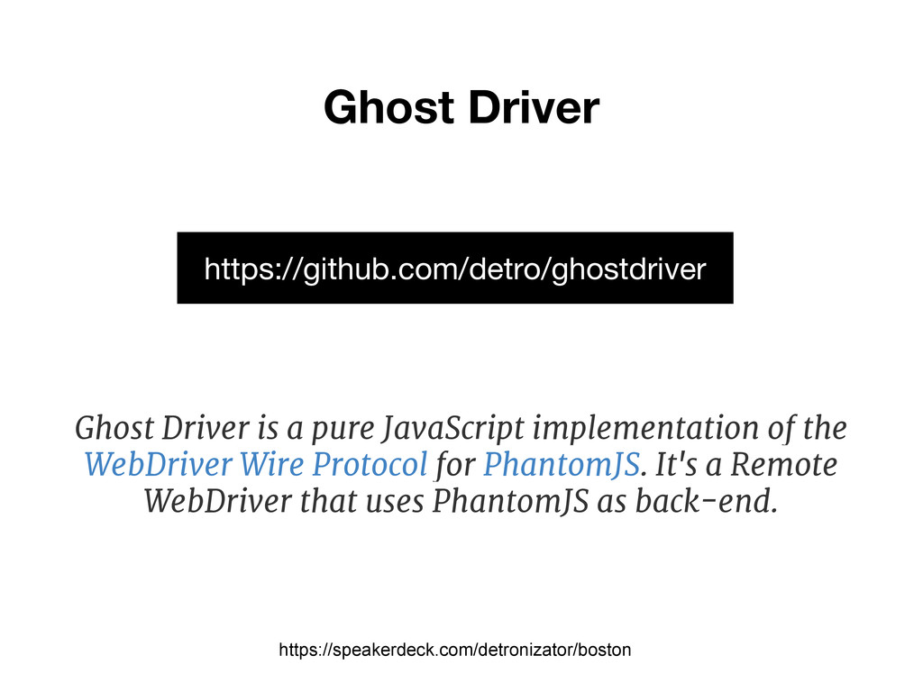 Ghost Driver https://speakerdeck.com/detronizat...