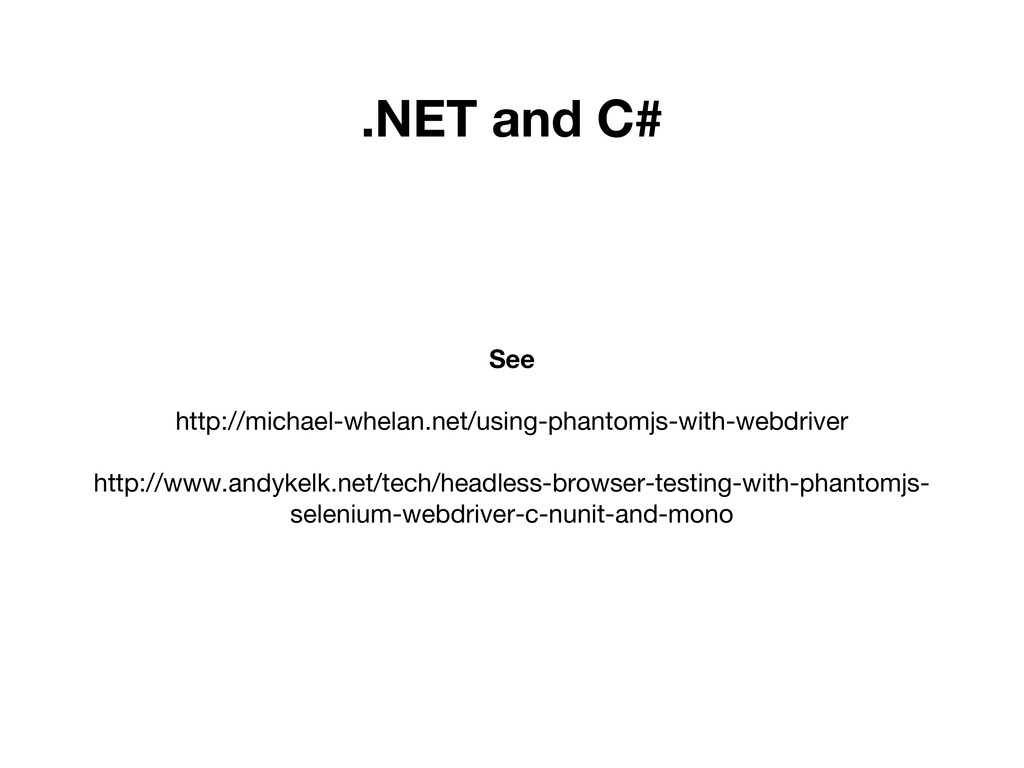 .NET and C# See http://michael-whelan.net/using...