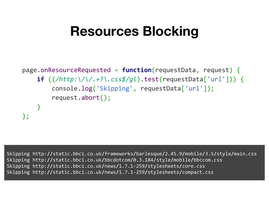 Resources Blocking page.onResourceRequested = f...