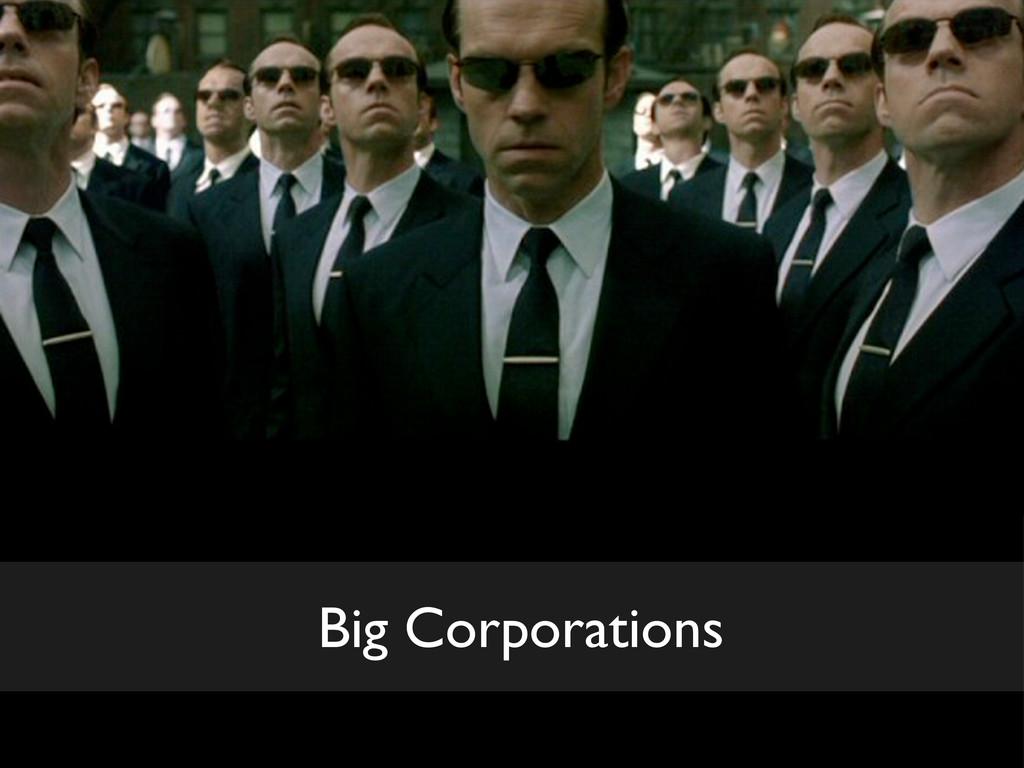 Big Corporations
