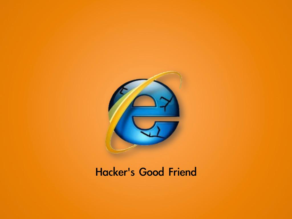 Hacker's Good Friend
