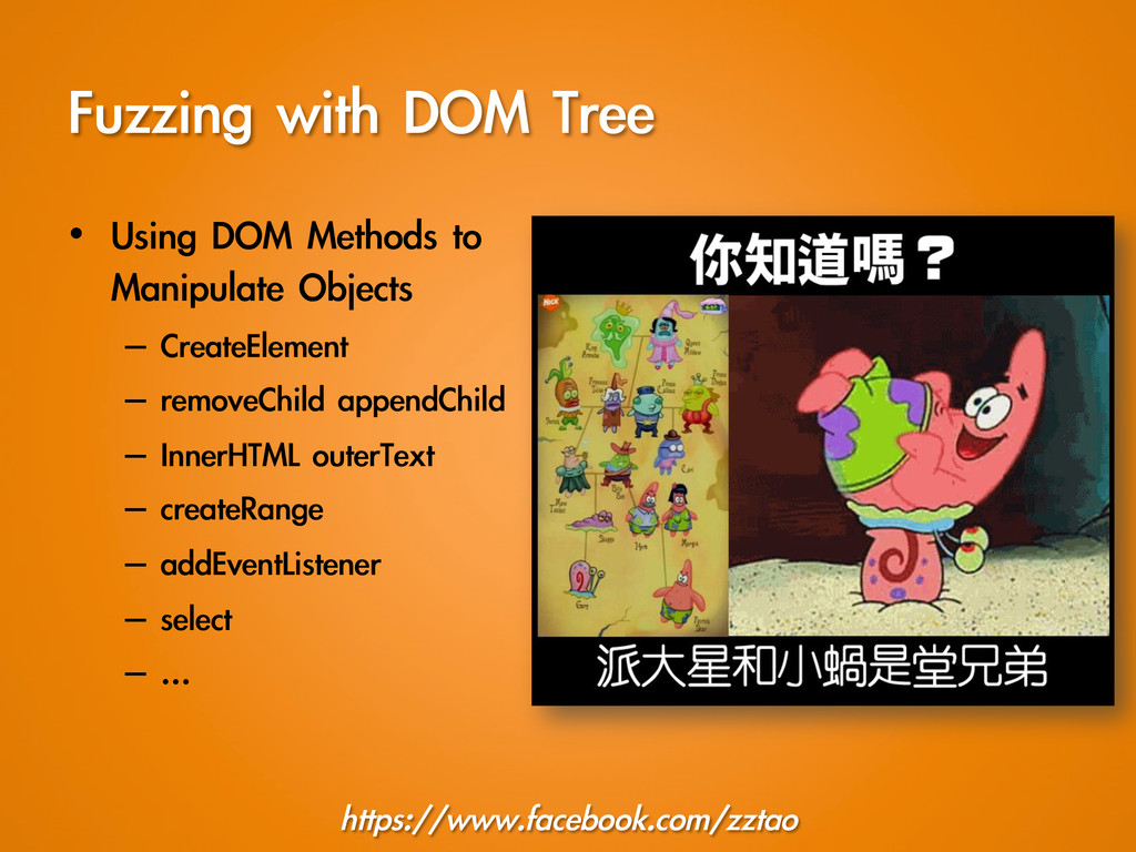 Fuzzing with DOM Tree https://www.facebook....