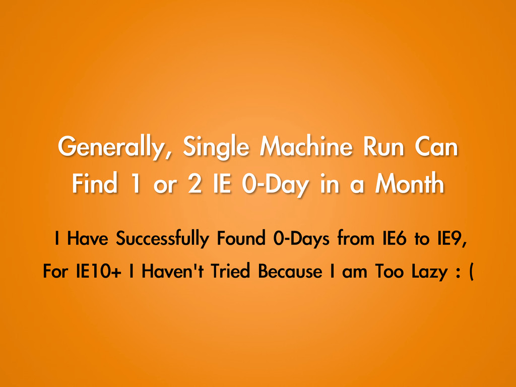 Generally, Single Machine Run Can  Find 1...