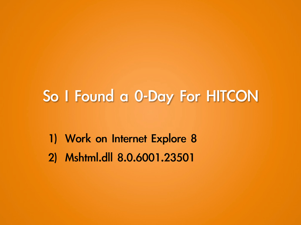 So I Found a 0-Day For HITCON 1) Work ...