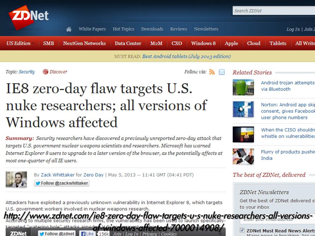 http://www.zdnet.com/ie8-zero-day-flaw-targets-...