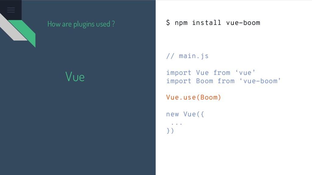 Vue $ npm install vue-boom // main.js import Vu...