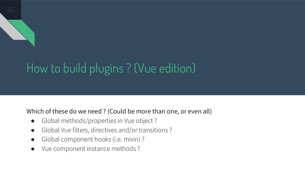 How to build plugins ? (Vue edition) Which of t...