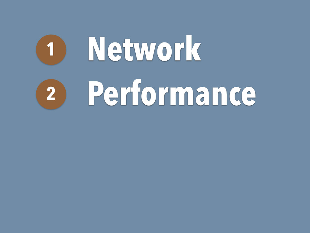 Network 1 Performance 2