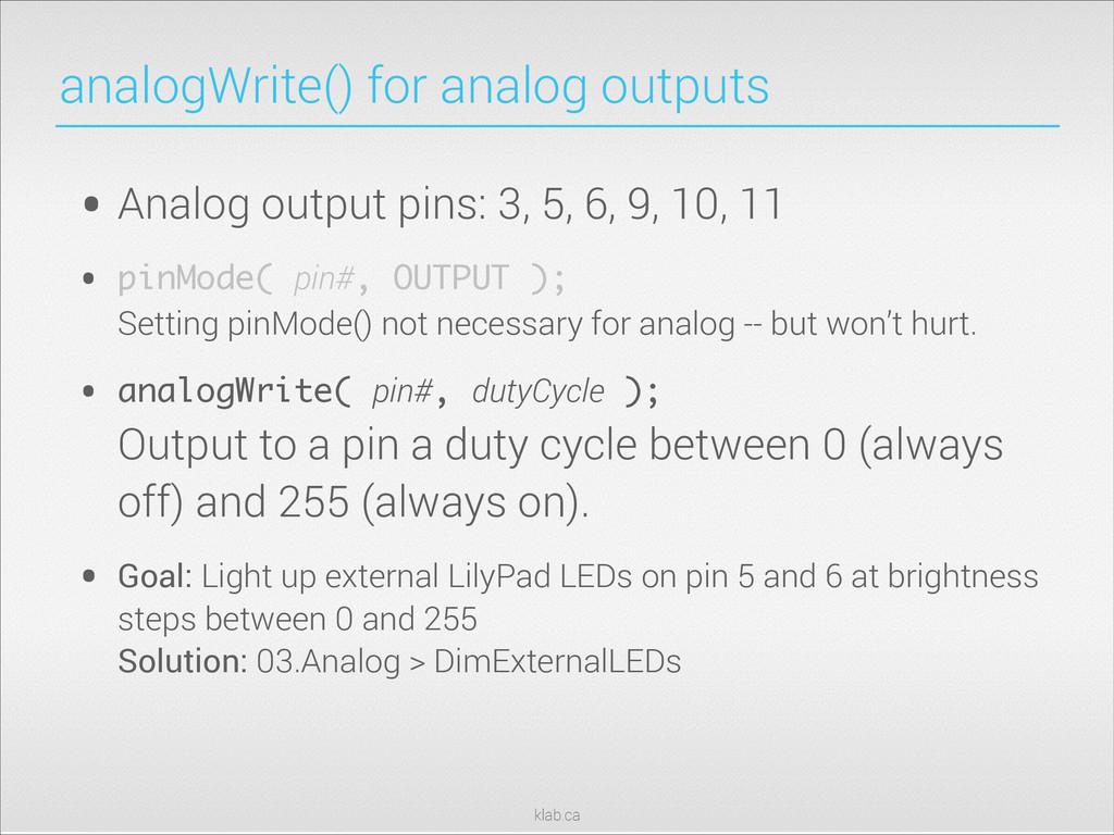 klab.ca analogWrite() for analog outputs • Anal...