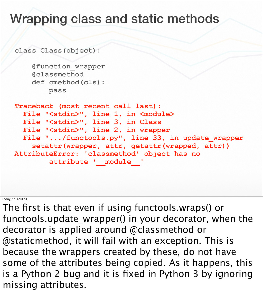 Wrapping class and static methods class Class(o...