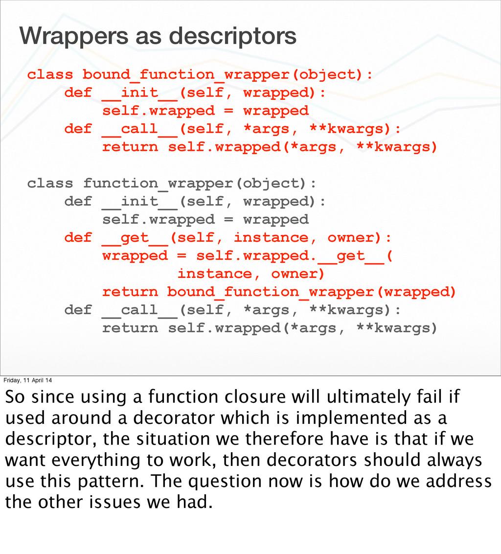Wrappers as descriptors class bound_function_wr...