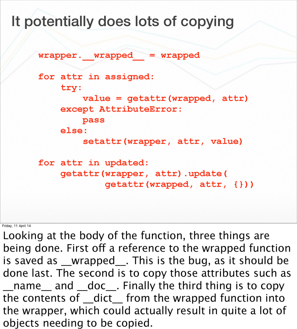 It potentially does lots of copying wrapper.__w...
