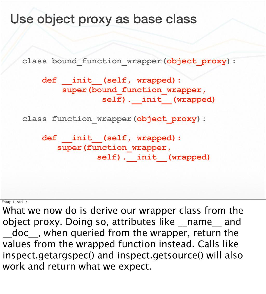 Use object proxy as base class class bound_func...