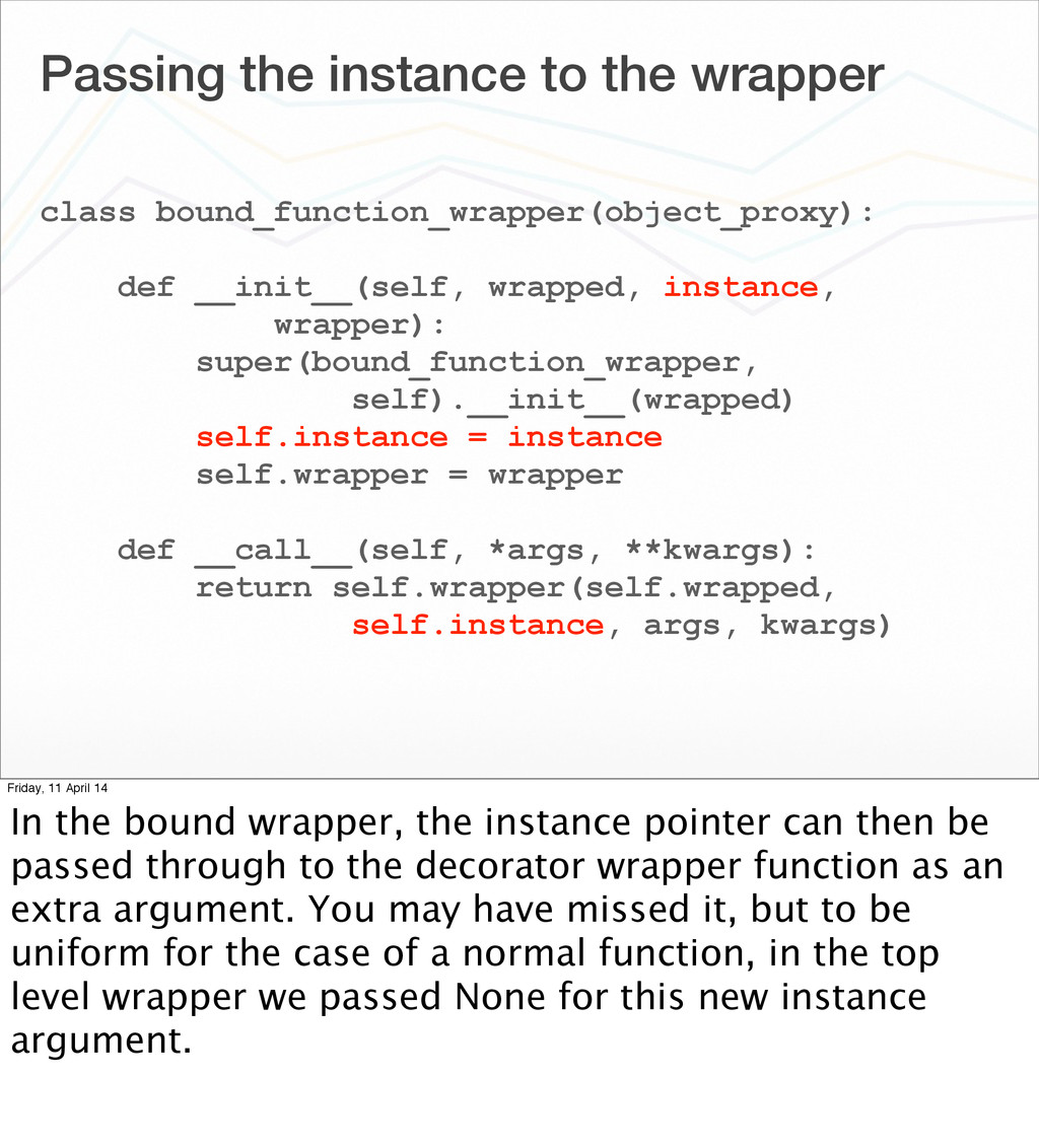 Passing the instance to the wrapper class bound...