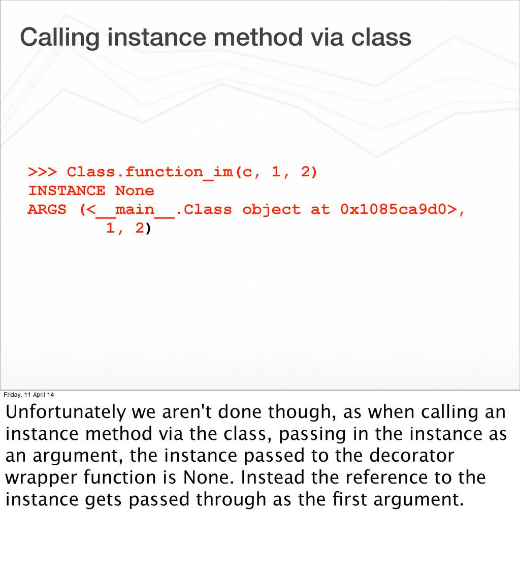 Calling instance method via class >>> Class.fun...