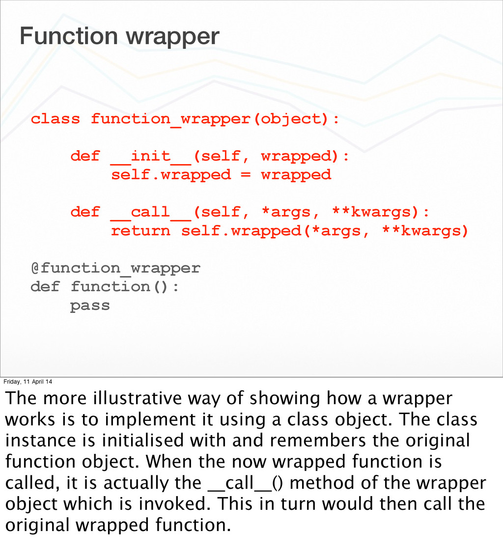 Function wrapper class function_wrapper(object)...