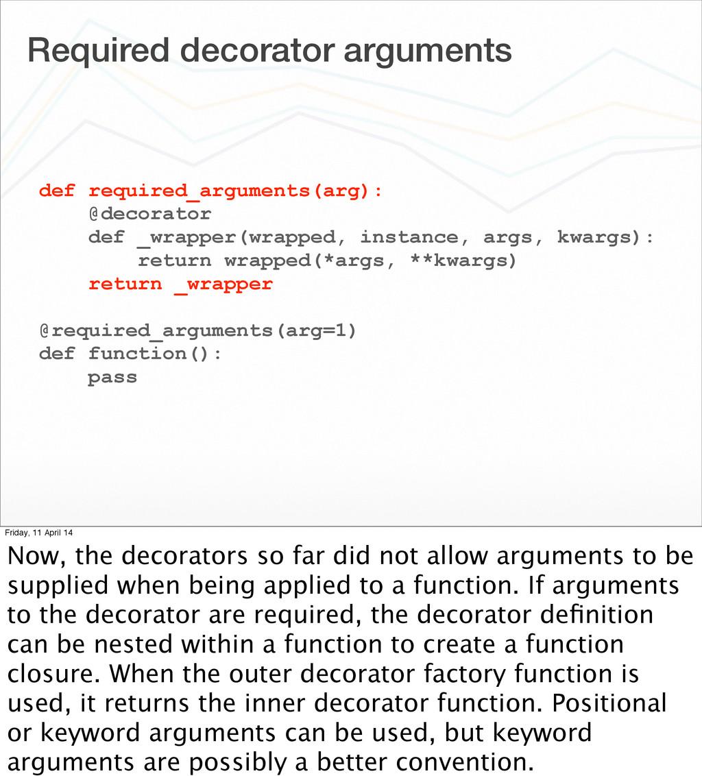 Required decorator arguments def required_argum...