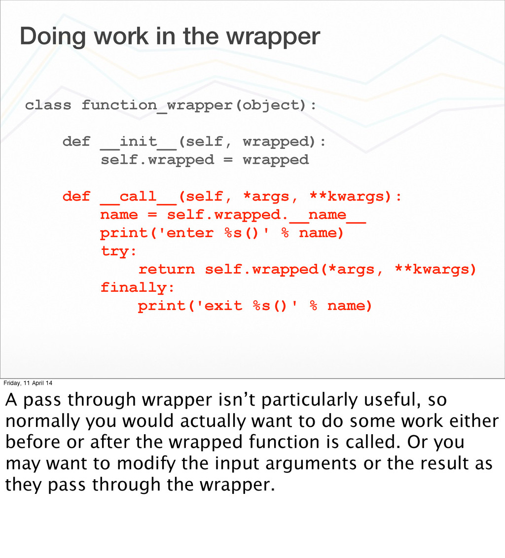 Doing work in the wrapper class function_wrappe...