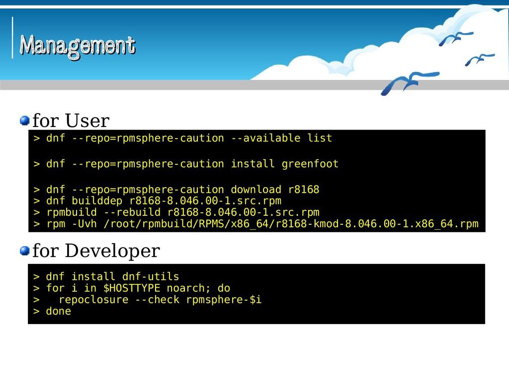 Management Management > dnf install dnf-utils >...