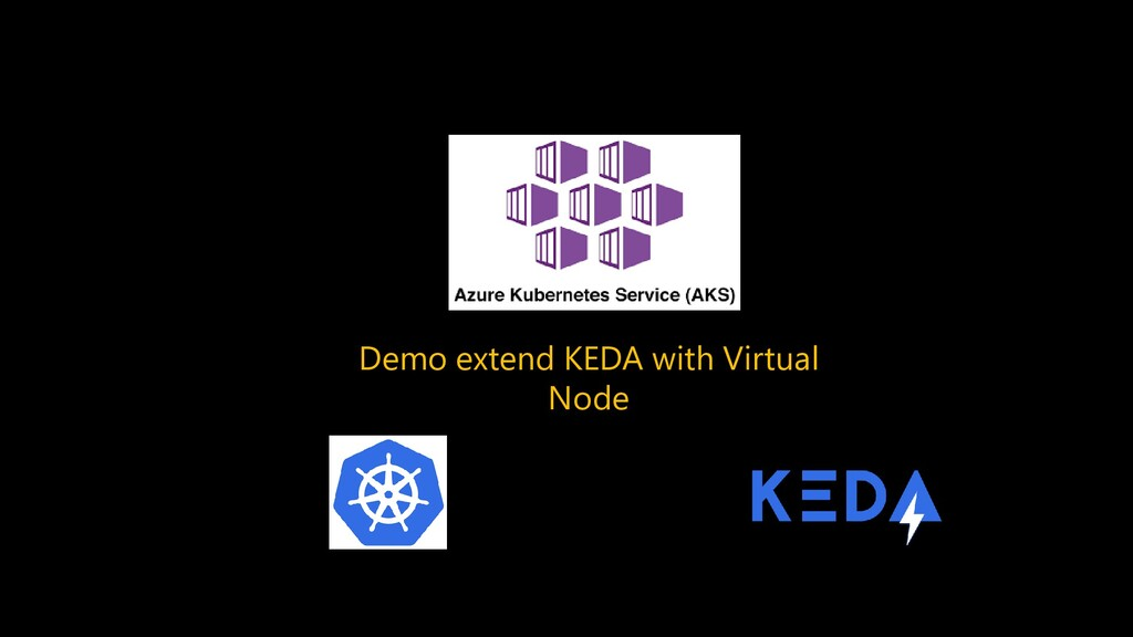 Demo extend KEDA with Virtual Node