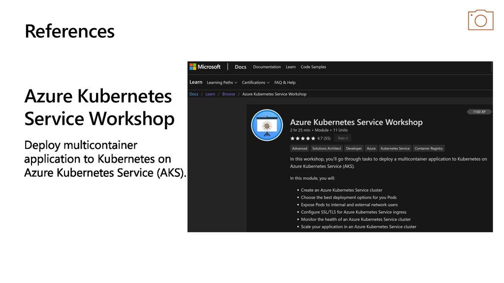 Azure Kubernetes Service Workshop References