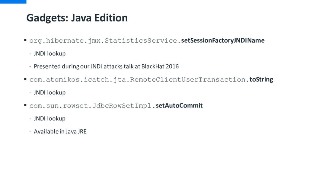 Gadgets: Java Edition § org.hibernate.jmx.Stati...