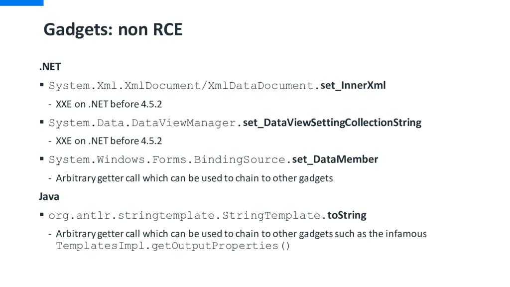Gadgets: non RCE .NET § System.Xml.XmlDocument/...