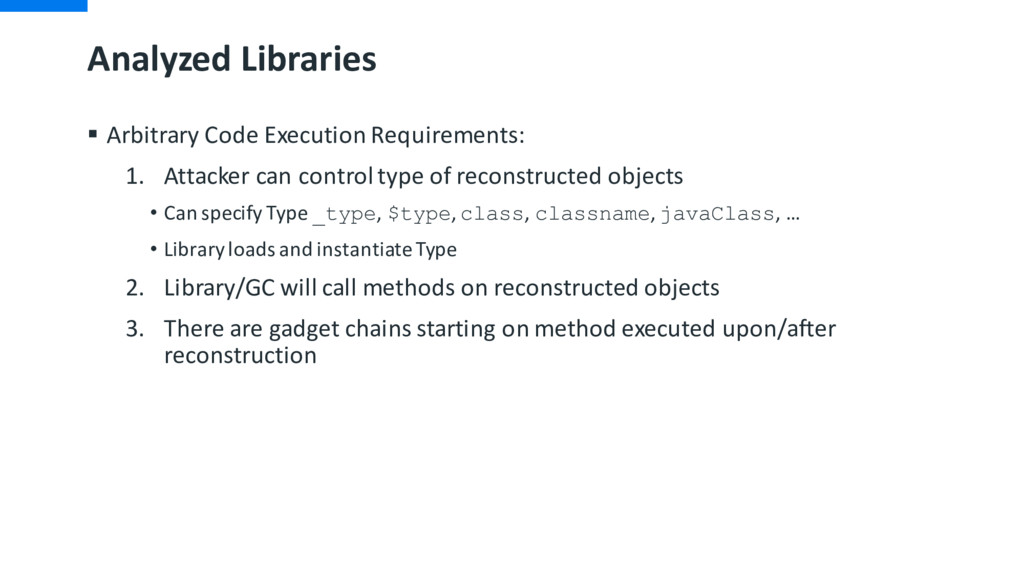 Analyzed Libraries § Arbitrary Code Execution R...
