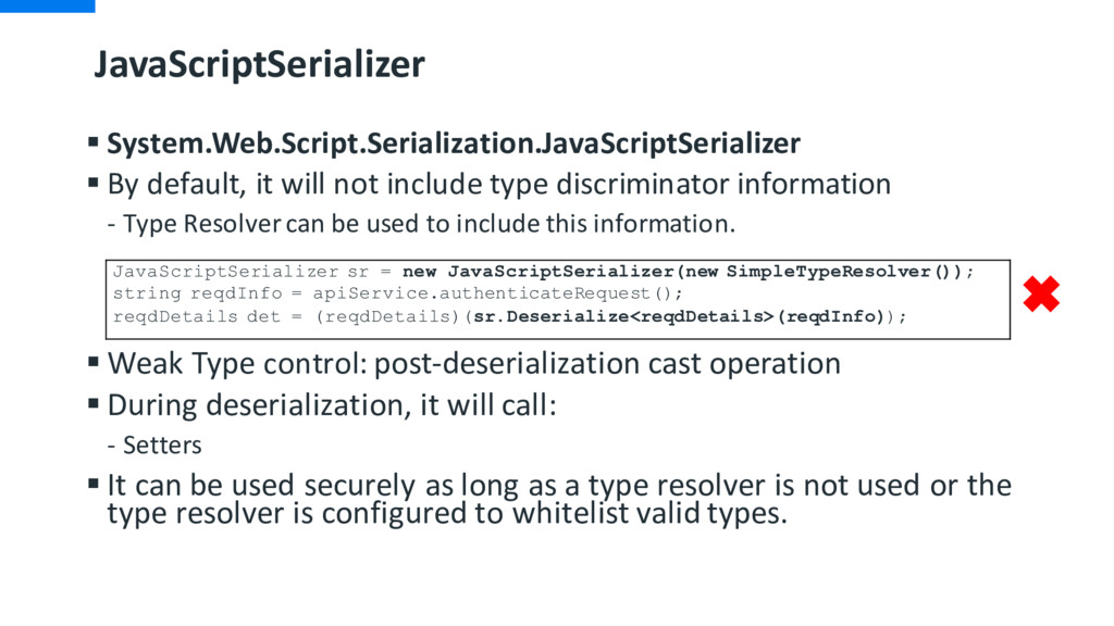JavaScriptSerializer § System.Web.Script.Serial...
