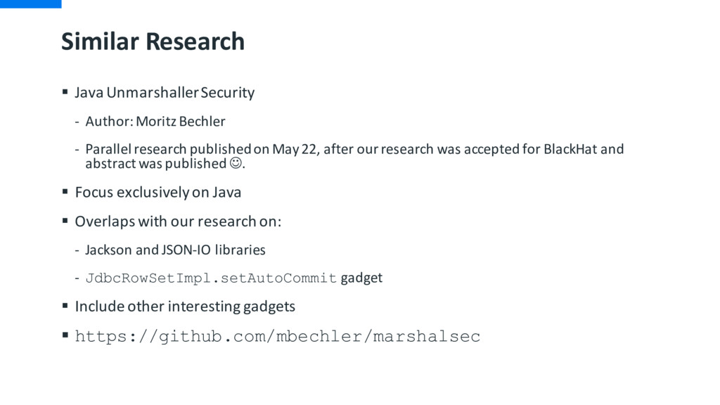Similar Research § Java UnmarshallerSecurity - ...