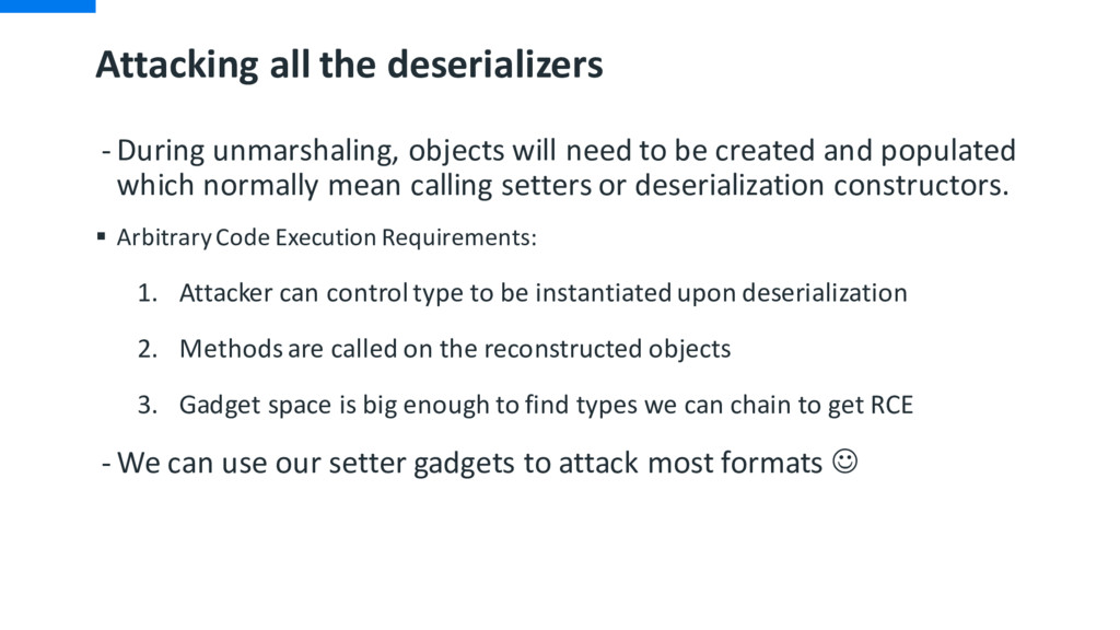 Attacking all the deserializers - During unmars...