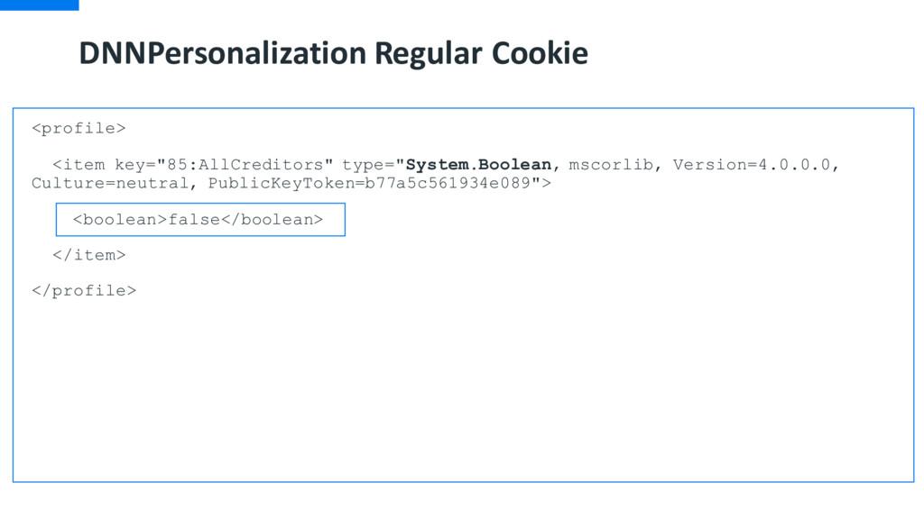 DNNPersonalization Regular Cookie <profile> <it...