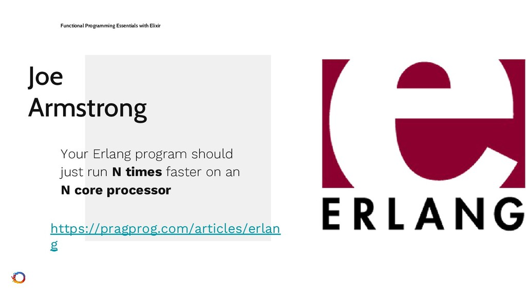 Joe Armstrong Functional Programming Essentials...