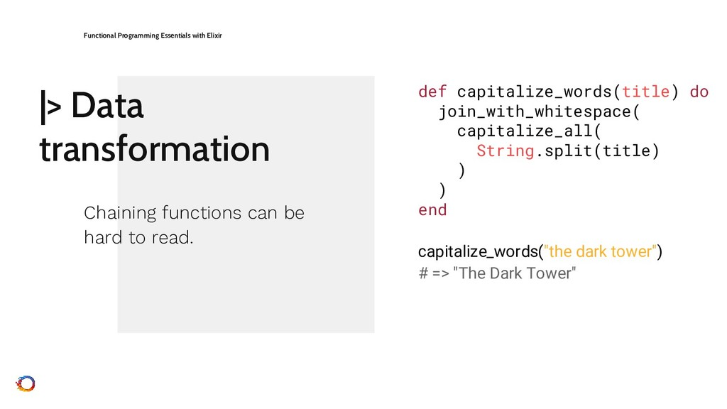 |> Data transformation Functional Programming E...