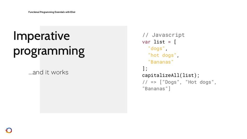 Imperative programming Functional Programming E...