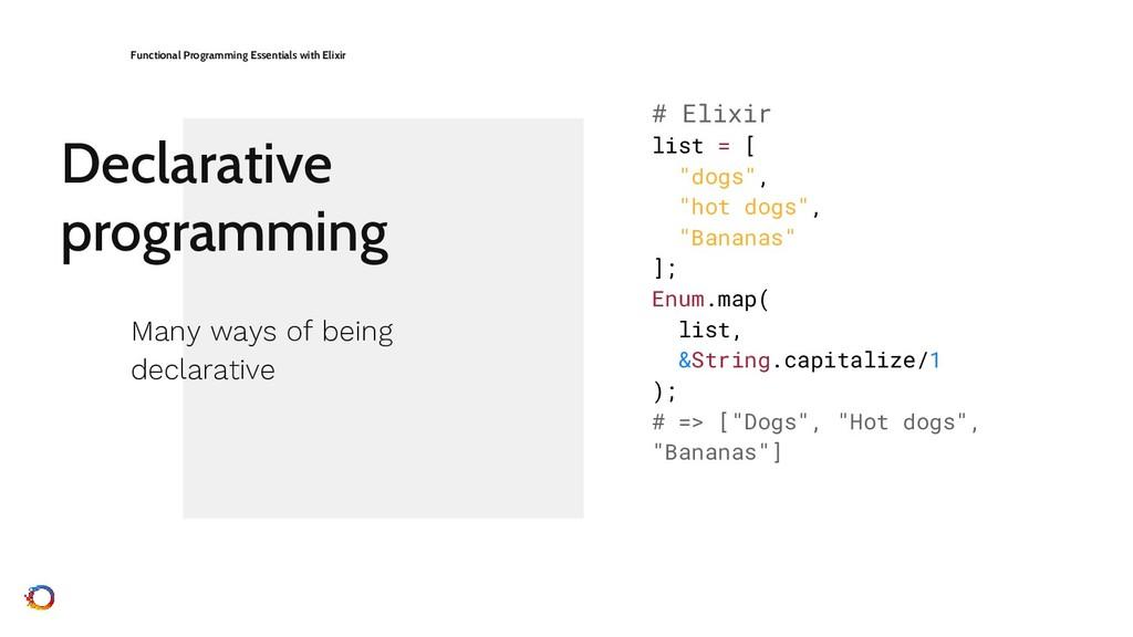Declarative programming Functional Programming ...