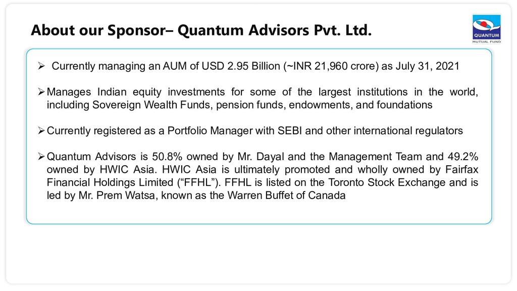 6  Currently managing an AUM of USD 2.95 Billi...