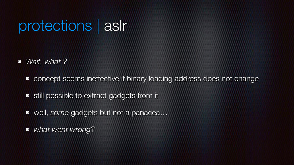 protections | aslr Wait, what ? concept seems i...
